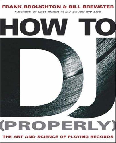 How to DJ properly como ser DJ de forma adequada apropriadamente