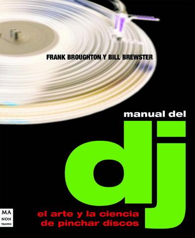 Livro para DJs How to DJ properly - como ser DJ de forma adequada apropriadamente - Espanhol