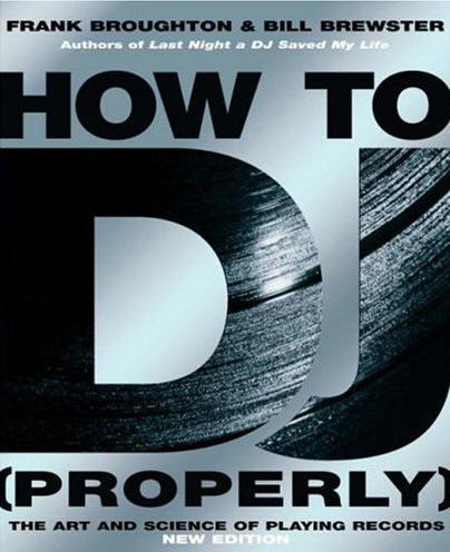 Livro para DJs How to DJ properly como ser DJ