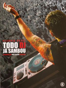 Livro Todo DJ já sambou