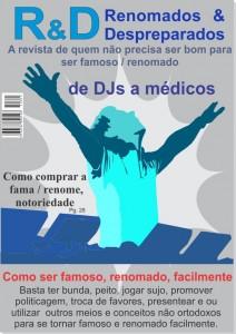 DJs - Revista fictícia - Tema principal -Como ser famoso, renomado, facilmente