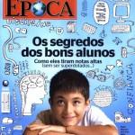 Revista Época - Ed 616 - Março 2010 - Os segredos dos bons alunos