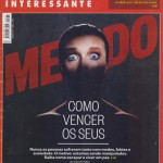 Revista Superinteressante - Ed 331 - Abril 2014 - Medo - Como vencer os seus