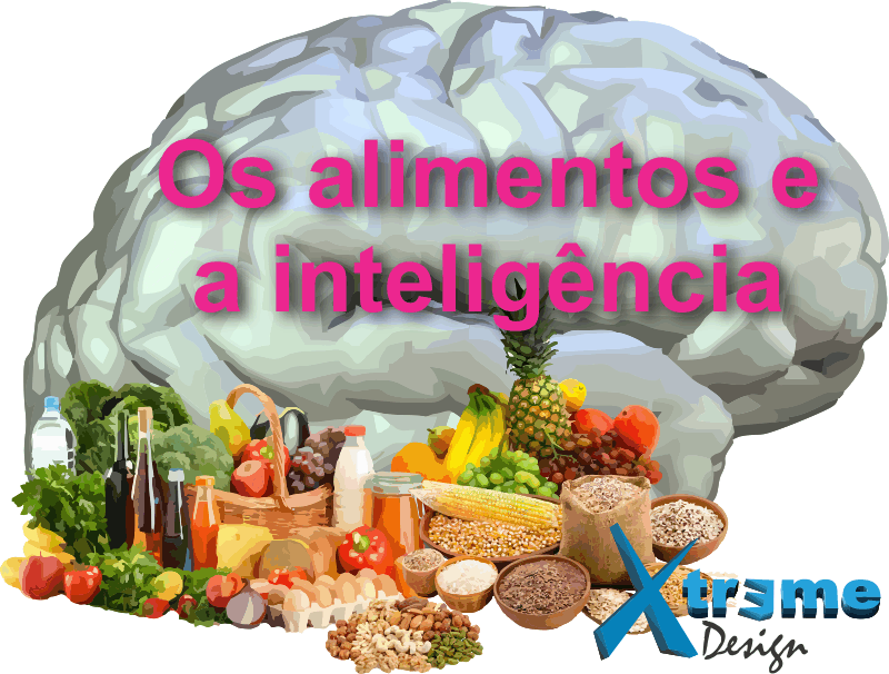 Os alimentos e as habilidades mentais / inteligência