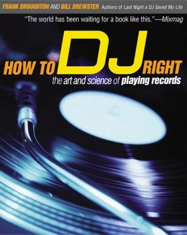 Livro para DJs How to DJ properly - como ser DJ de forma adequada apropriadamente - English / Ingles