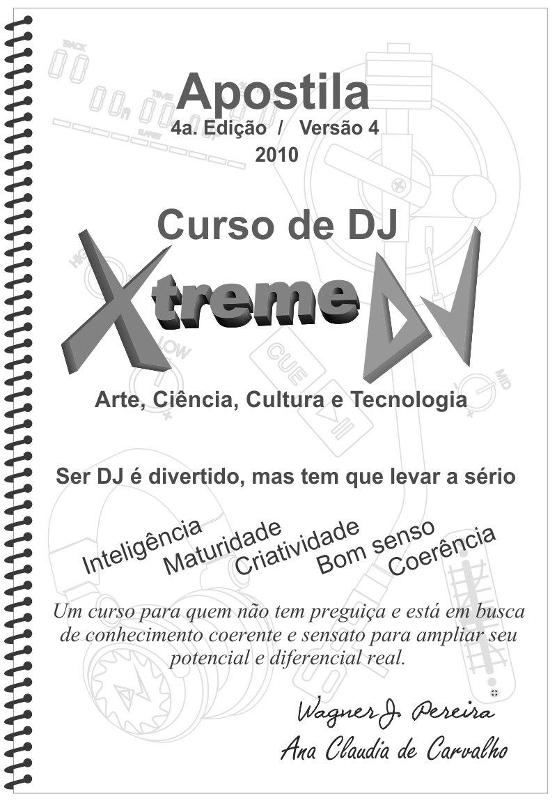 Capa da 4ª edição / Vs. 4.0 da Super apostila do curso de DJ Xtreme
