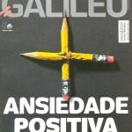Revista Galileu - Ed 248 - Março 2012 - Ansiedade positiva