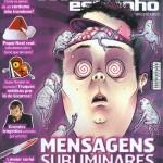 Revista Mundo Estranho - Ed 82 - Dezenbro 2008 - Mensagens subliminares