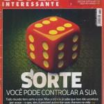 Revista Superinteressante - Ed 307 - Agosto 2012 - Sorte - Você pode controlar a sua