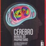 Revista Superinteressante - Ed 354 - Novembro 2015 - Cérebro - Manual do proprietário